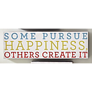 some pursue happiness sign