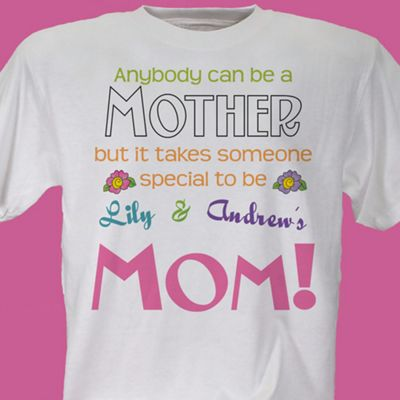 Anybody can be a Mother Tee