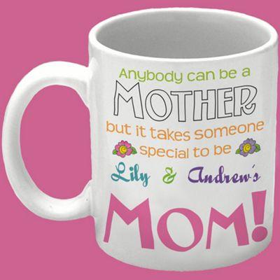Anybody can be a Mother Mug