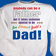 Anybody Can Be A Father Sweatshirt