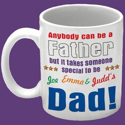 Anybody can be a Father Mug