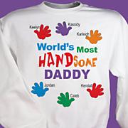 Most Handsome Sweatshirt
