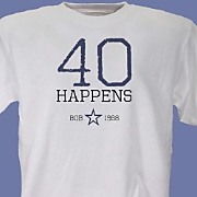 Birthdays Happen T Shirt