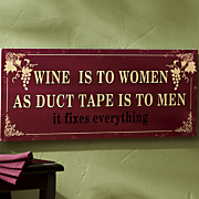 wine fixes everything sign