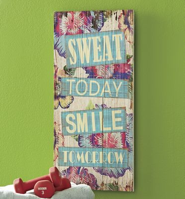 Sweat Today Smile Tomorrow Wall Plaque