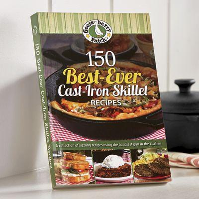 150 Cast Iron Skillet Recipes Cookbook
