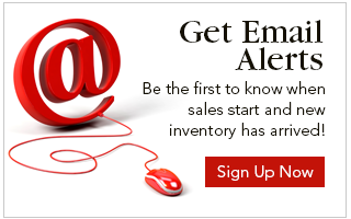 Be the first to know when sales atart and new inventory has arrived!