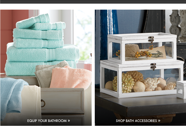 Shop for your Bathroom and for your Bed.