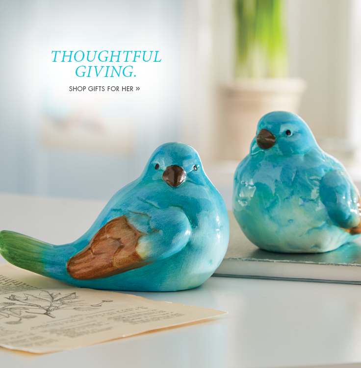 Thoughtful Giving. Shop Gifts for Her.