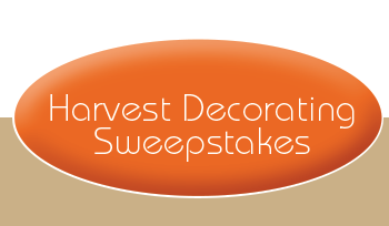 Harvest Decorating Sweepstakes