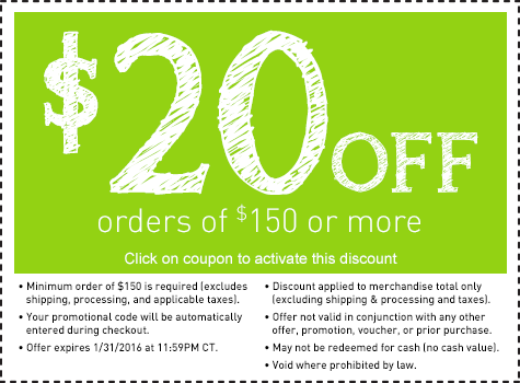 Save $20 on an order of $150 or more.