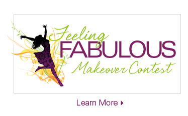Feeling Fabulous Makeover Contest