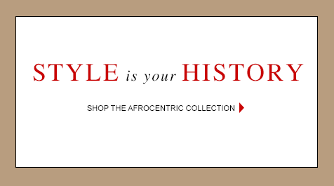 Style is your history so shop Ashro's Afrocentric Collection