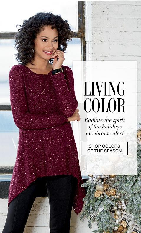 Living Color - Radiate the spirit of the holidays in vibrant color.
