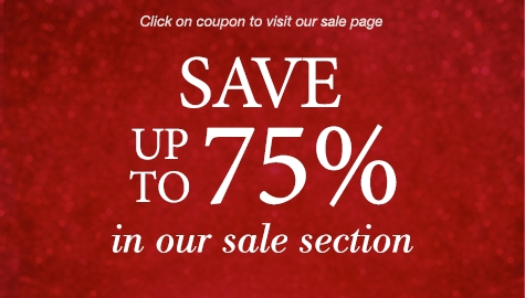 Save up to 75% Off in Our Sale Section