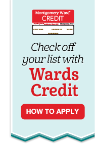 Check Off Your List With Wards Credit