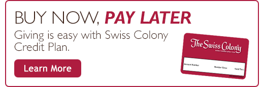 Giving is Easy with Swiss Colony Credit