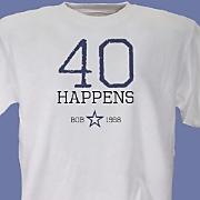 Birthdays Happen T-Shirt