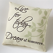 live for today pillow