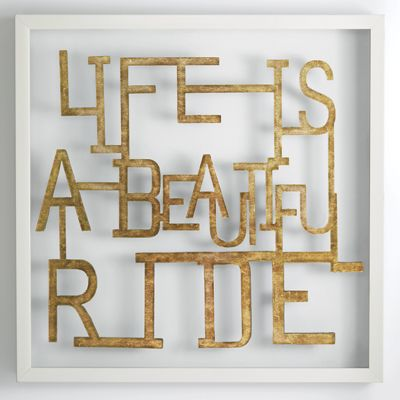 Life Is a Beautiful Ride Art
