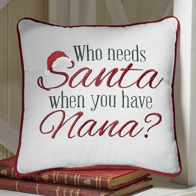 Who Needs Santa Small Pillow