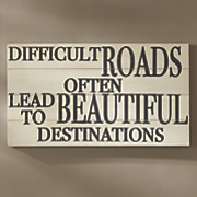 Difficult Roads Wall Plaque