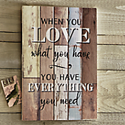 Love What You Have Wall Art