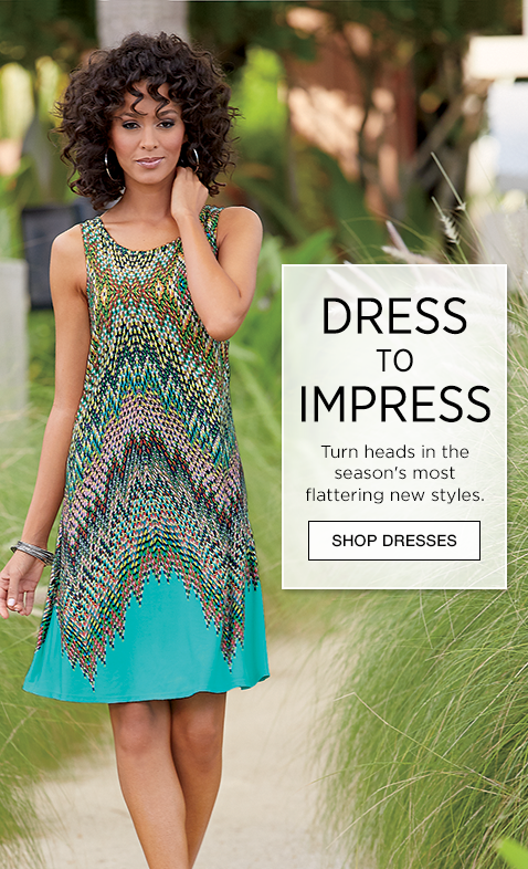 Banner: Dress to Impress, turn heads in the season's most flattering styles, featuring Scatter Print Dress
