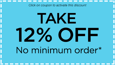 Take 12% Off - No minimum order - Click to activate discount