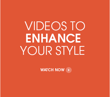 Videos to Enhance Your Style - Watch Now
