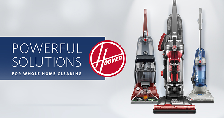 Hoover - Powerful solutions for whole home cleaning